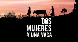 Entre la fe y la guerra con 'Dos mujeres y una vaca'